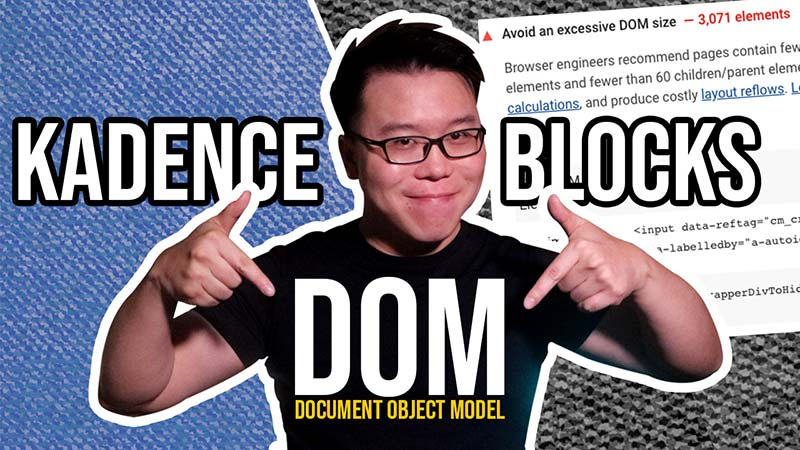 Kadence Blocks DOM Size – Will Kadence Blocks Slow Down Your Website?